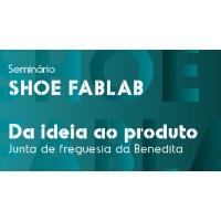 Convite: Seminário SHOE FABLAB - da ideia ao produto
